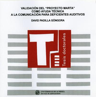 """Validación del Proyecto """"Marta"""" como ayuda técnica a la comunicación para deficientes auditivos"""