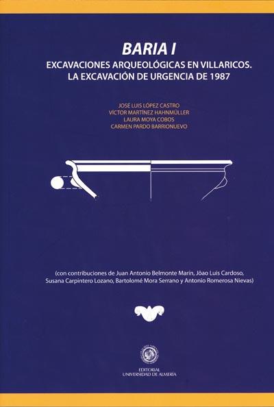 Baria I. Excavaciones arqueológicas en Villaricos
