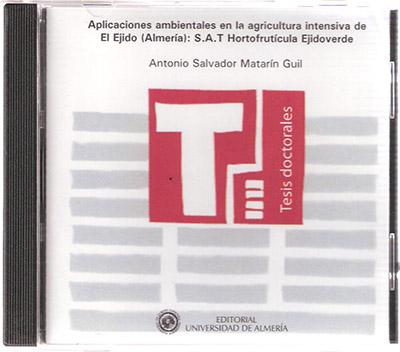 Aplicaciones ambientales en la agricultura intensiva de El Ejido (Almería): S.A.T. Hortofrutícola Ejidoverde.