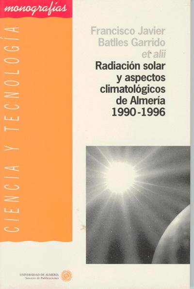 Radiación solar y aspectos climatológicos de Almería 1990 - 1996