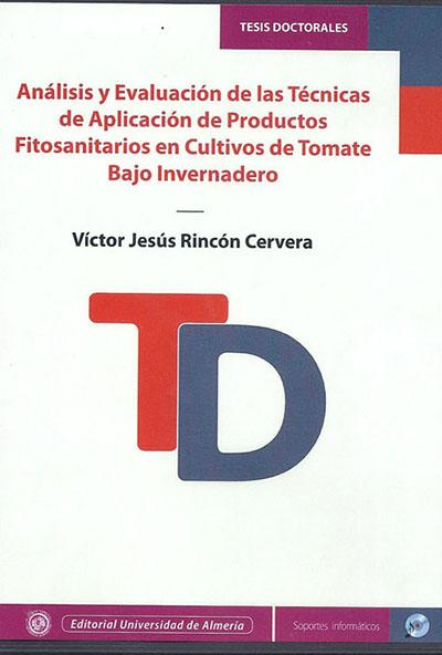 Análisis y evaluación de las técnicas de aplicación de productos fitosanitarios en cultivos de tomate bajo invernadero