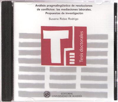Análisis pragmalingüístico de resoluciones de conflictos: las mediaciones laborales. Propuestas de investigación