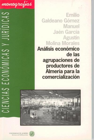 Análisis económico de las agrupaciones de productores de Almería para la comercialización