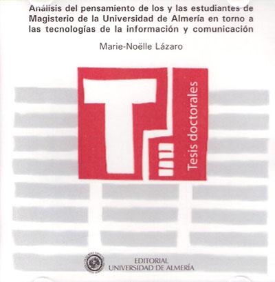 Análisis del pensamiento de los y las estudiantes de Magisterio de la Universidad de Almería en torno a las tecnologías de la i