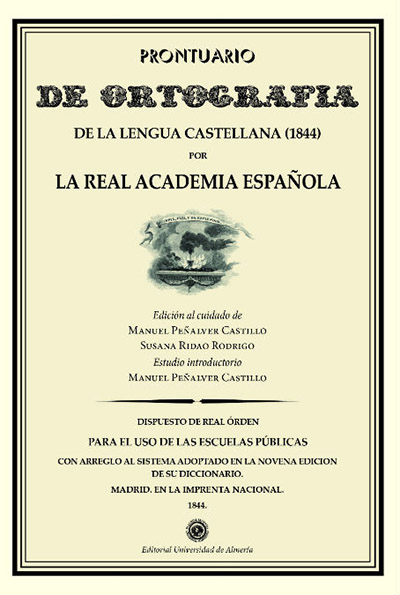 Prontuario de ortografía de la lengua castellana (1844). Estudio y Edición