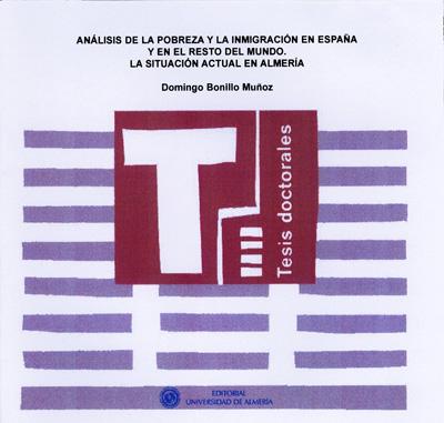 Análisis de la pobreza y la inmigración en España y el resto del mundo. La situación actual en Almería