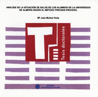 Análisis de la situación de salud de los alumnos de la Universidad de Almería según el método Precede-Proceed.