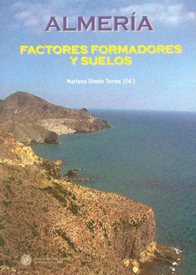 Almería. Factores formadores y suelos