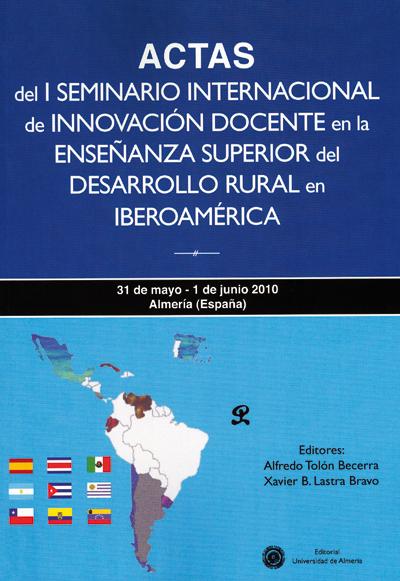 Actas del I Seminario de innovación docente en la enseñanza superior del desarrollo rural en Iberoamérica