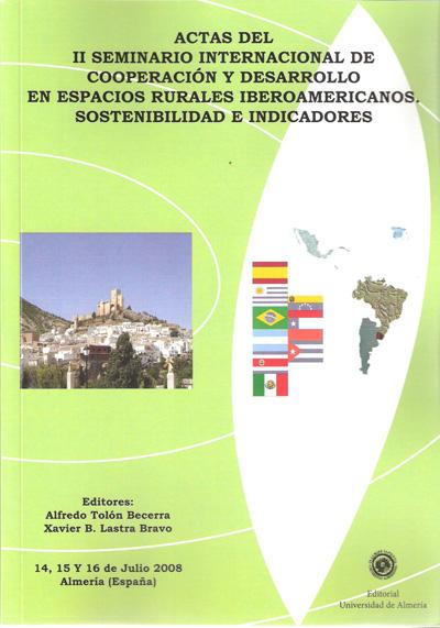 Actas del II Seminario Internacional de Cooperación y Desarrollo en espacios rurales Iberoamericanos