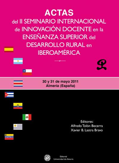 Actas del II Seminario Internacional de Innovación Docente en la Enseñanza Superior del Desarrollo Rural en Iberoamérica