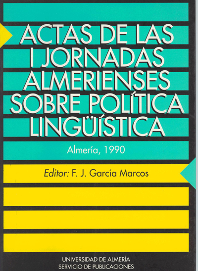 Actas de las I Jornadas Almerienses sobre Política Lingüística