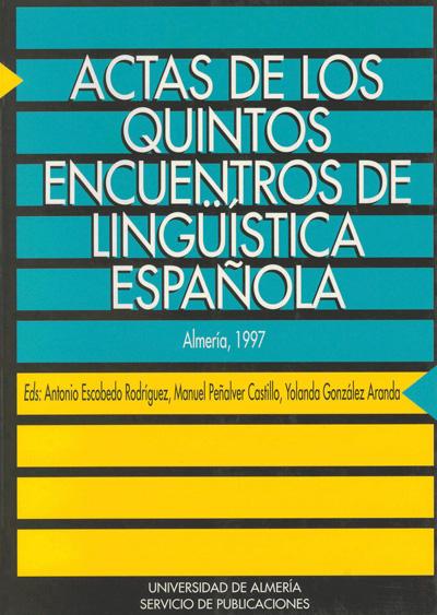 Actas de los Quintos Encuentros de Lingüística Española