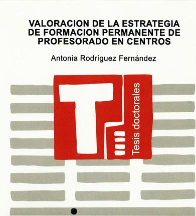 Valoración de la estrategia de formación permanente de profesorado en centros