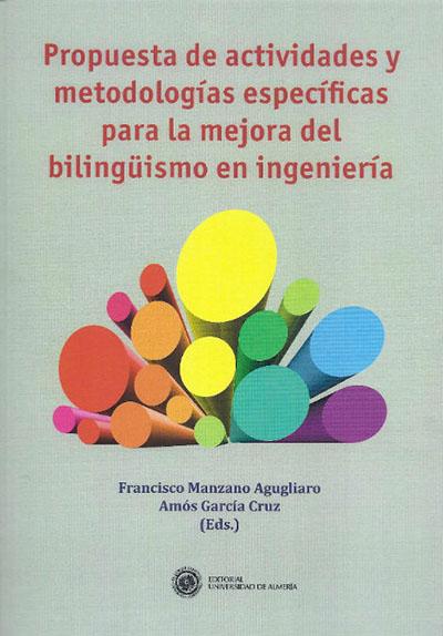Propuesta de actividades y metodologías especificas para la mejora del bilingüismo en ingeniería