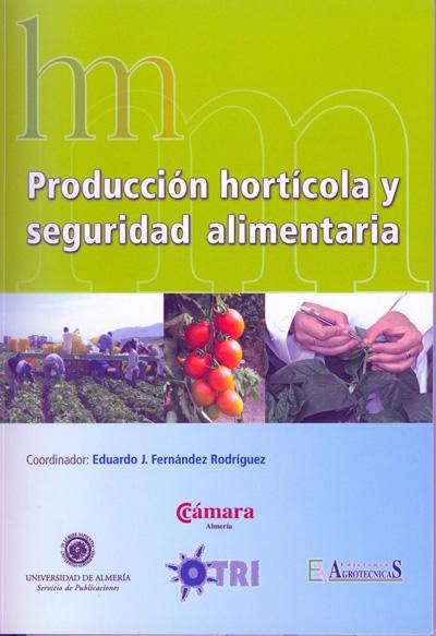 Producción hortícola y seguridad alimentaria