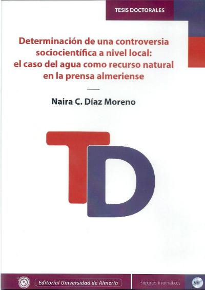 Determinación de una controversia socio-científica a nivel local: El caso del agua como recurso natural en la prensa almeriense