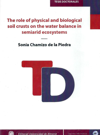 The role of physical and biological soil crusts on the water balance in semiarid ecosystems