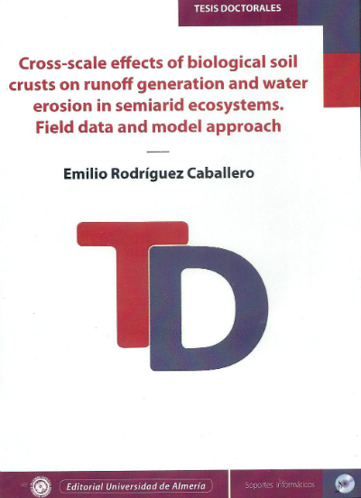 Cross-scale effects of biological soil crusts on runoff generation and water erosion in semiarid ecosystems. Field data and mode