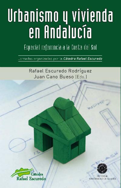 Urbanismo y vivienda en Andalucía, especial referencia a la costa del sol