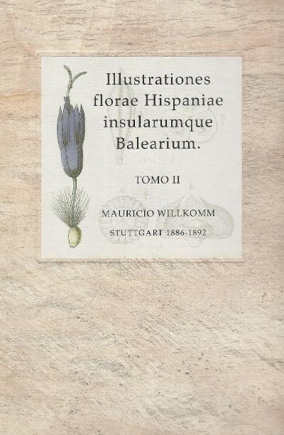 Illustrationes florae Hispaniae insularumque Balearium. Tomo II