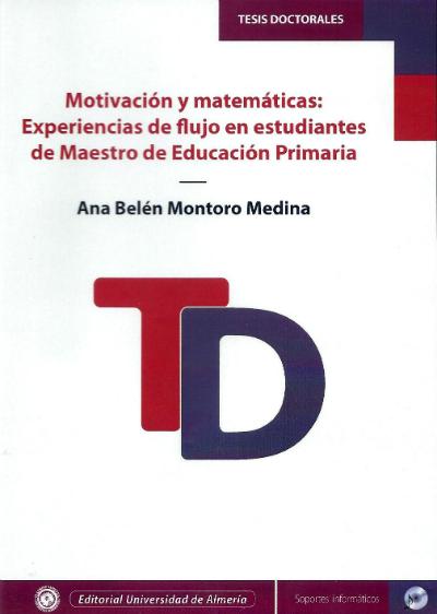 Motivación y matemáticas: experiencias de flujo en estudiantes de maestro de educación primaria