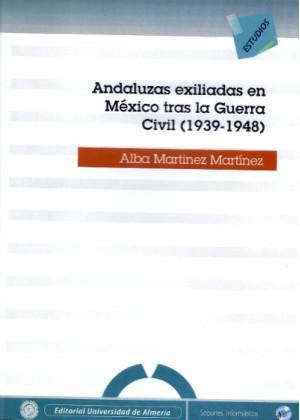 Andaluzas exiliadas en México tras la Guerra Civil (1939-1948)