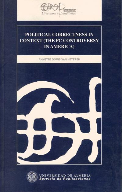 Political correctness in context (The PC controversy in America)