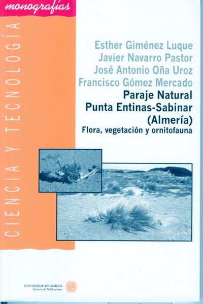Paraje Natural Punta Entinas-Sabinar- (Almería). Flora, vegetación y ornitofauna