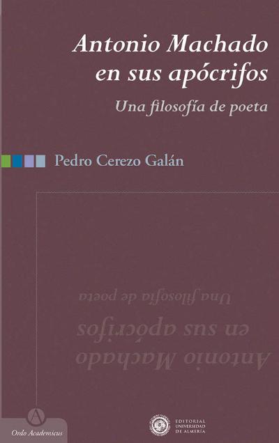 Antonio Machado en sus apócrifos. Una filosofía de poeta