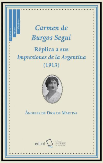 Carmen de Burgos Seguí. Réplica a sus Impresiones de la Argentina (1913)