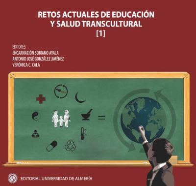 Retos actuales de educación y salud transcultural (TOMO I)