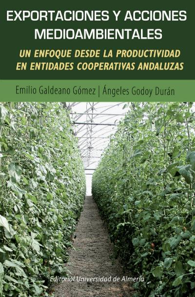 Exportaciones y acciones medioambientales. Un enfoque desde la producividad en entidades cooperativas andaluzas