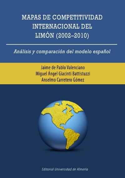 Mapas de competitividad internacional del limón (2002-2010)
