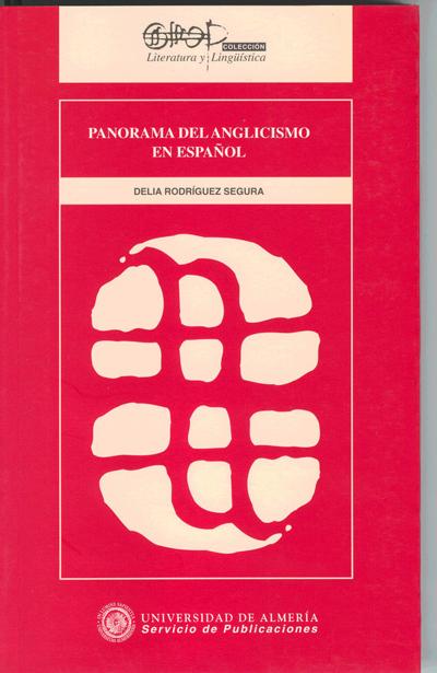 Panorama del anglicismo en español