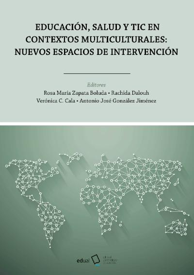 Educación, salud y TIC en contextos multiculturales: nuevos espacios de intervención
