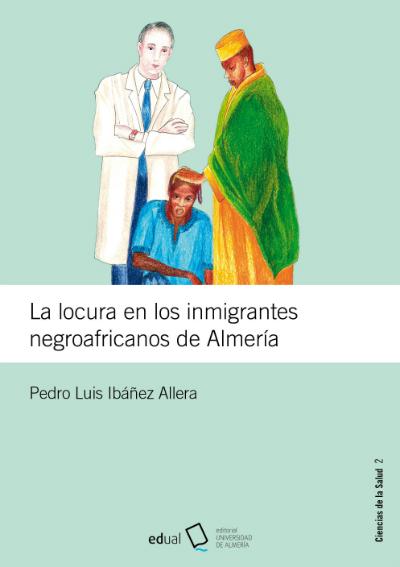 La locura en los inmigrantes negroafricanos en Almería