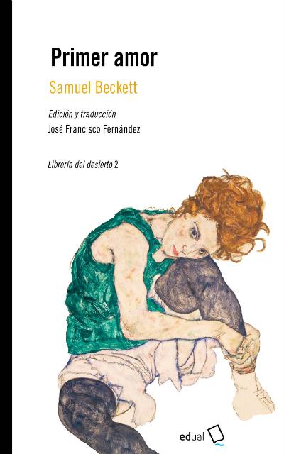 Primer amor, de Samuel Beckett