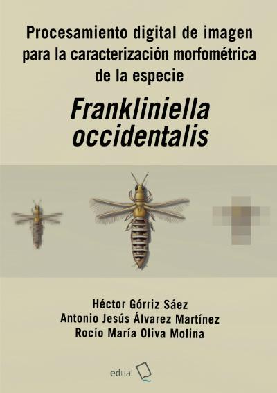 Procesamiento digital de imagen para la caracterización morfométrica de la especie Frankliniella occidentalis