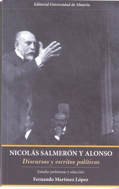 Nicolas Salmerón y Alonso. Discursos y escritos políticos