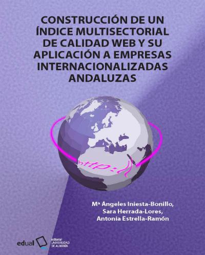 Construcción de un índice multisectorial de calidad web y su aplicación a empresas internacionalizadas andaluzas