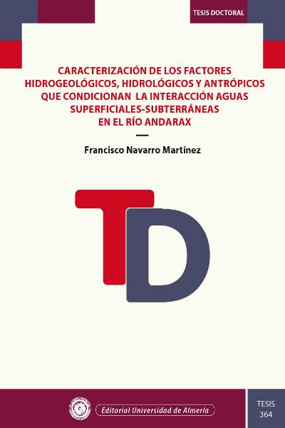 Caracterización de los factores hidrogeológicos, hidrológicos y antrópicos que condicionan la interacción aguas superficiales