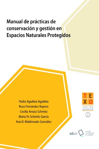Manual de prácticas de conservación y gestión de espacios naturales