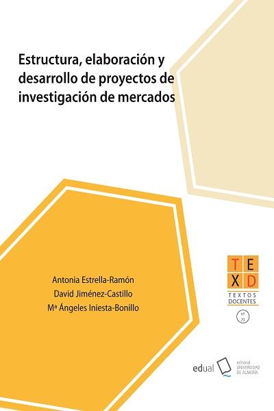 Estructura, elaboración y desarrollo de proyectos de investigación de mercados