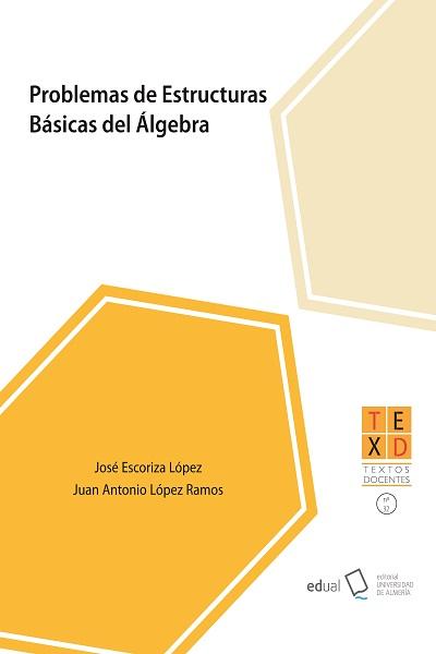 Problemas de estructuras básicas del álgebra