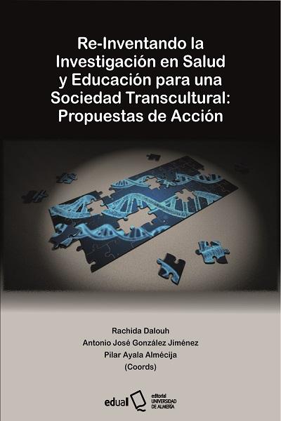 Re-inventando la investigación en salud y educación para una sociedad transcultural