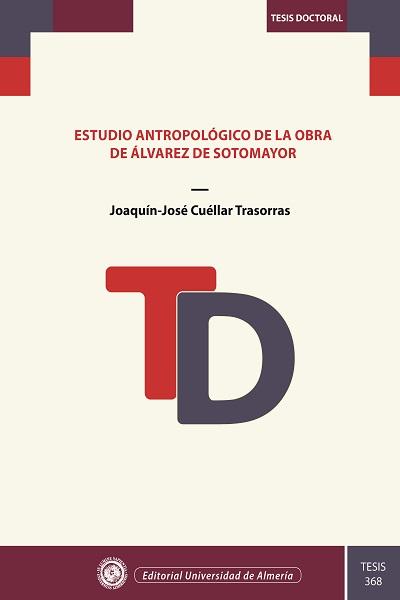 Estudio antropológico de la obra de Álvarez de Sotomayor