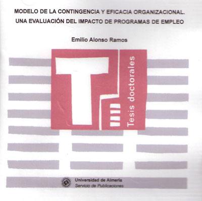 Modelo de la contingencia y eficacia organizacional. Una evaluación del impacto de programas de empleo