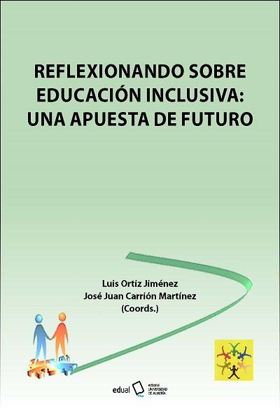 Reflexionando sobre educación inclusiva. Una apuesta de futuro