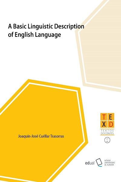A Basic Linguistic Description of English Language